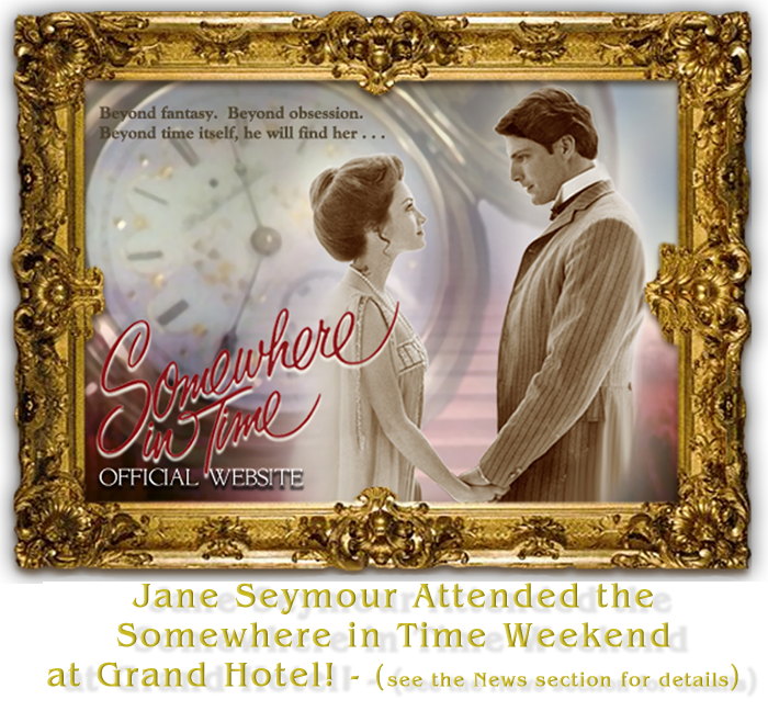 Official Somewhere In Time Website | Starring Christopher ...